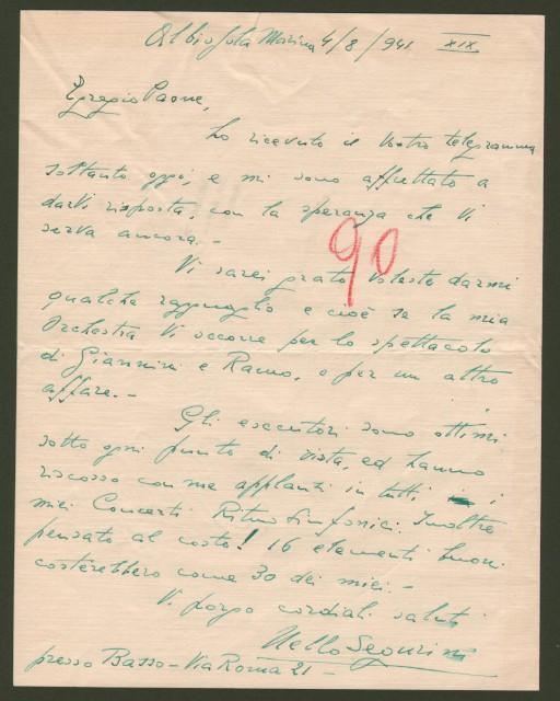 SEGURINI NELLO (Milano 1910-Roma 1988). Direttore d'orchestra e compositore italiano. Lettera da Abissola Marina del 4.8.1941 diretta all'impresario Paone.