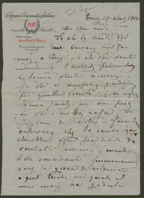 NOVELLI ERMETE (Lucca 1851-Napoli 1919). Celebre attore italiano, riconosciuto come il maggiore del suo tempo. Bella lettera da Torino del 5 Aprile 1915, carta intestata della Compagnia Drammatica Italiana.Due facciate con 31 righe autografe e firma