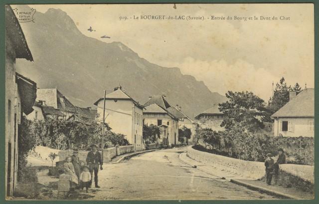 Francia. France. SAVOIA. Le bourget du Lac. Entrà¨e du Bourg et la Dent du Chat. Cartolina d'epoca viaggiata nei primi '900.