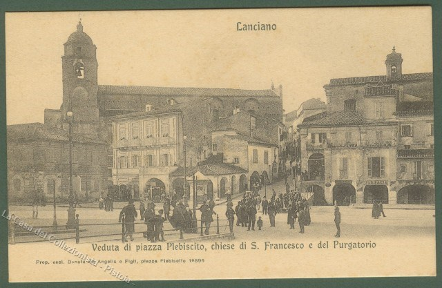 ABRUZZO. LANCIANO (Chieti). Piazza Plebiscito. Cartolina d'epoca, non viaggiata, circa 1910.