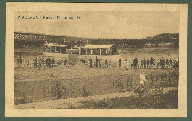 PIACENZA. Nuovo Ponte sul Po. Cartolina d'epoca viaggiata nel 1915
