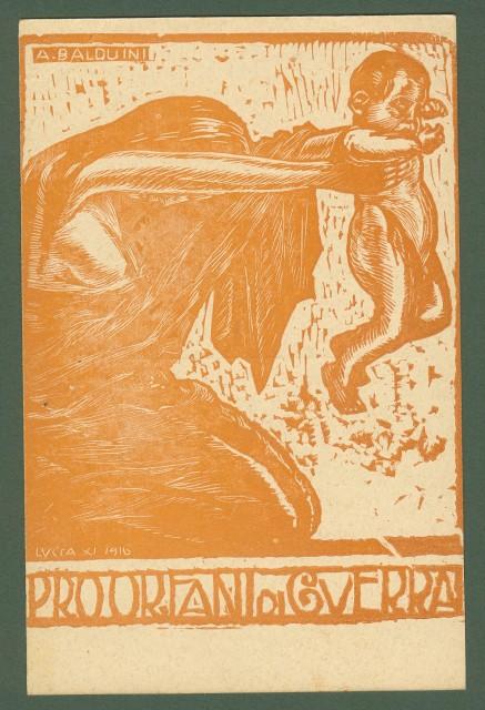 PRO ORFANI DI GUERRA. Disegno di A.Balduini