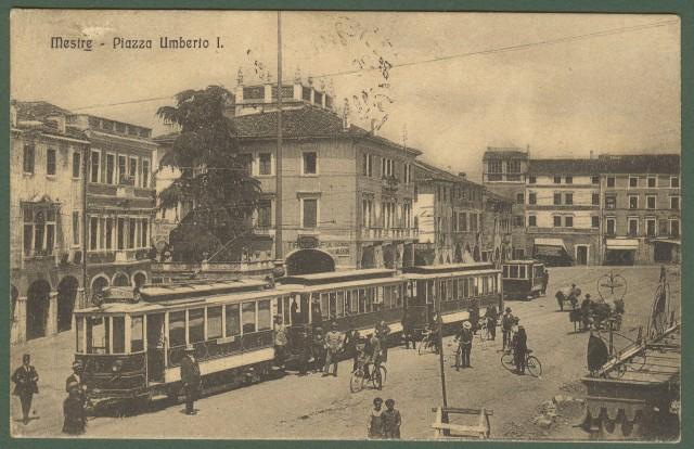MESTRE, Venezia. Piazza Umberto 1'°. Tram in primo piano