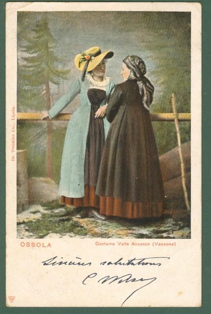 OSSOLA. Costume di Valle Anzasca (Vanzone) - Verbania. Cartolina d'epoca viaggiata inizio '900.