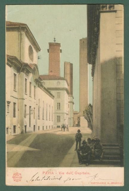 Lombardia. PAVIA. Via dell'Ospitale. Cartolina d'epoca viaggiata nel 1901.