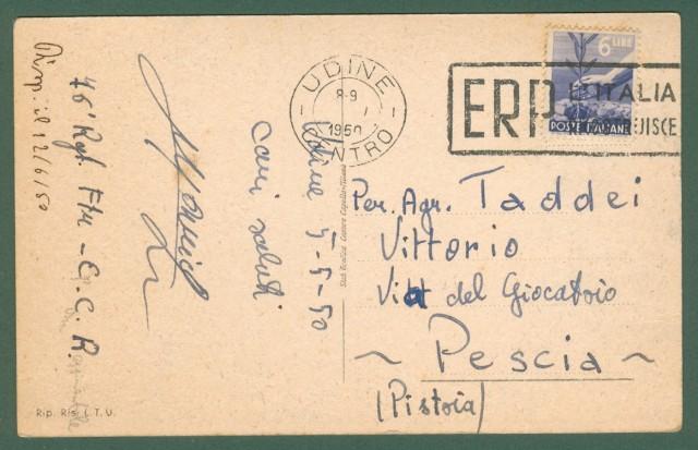 Friuli-Venezia Giulia. UDINE. Via Aquileia. Cartolina d'epoca viaggiata nel 1950.