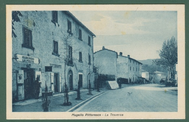 Toscana. LA TRAVERSA, Mugello, Firenze. Albergo La Posta. Cartolina d'epoca viaggiata, circa 1940