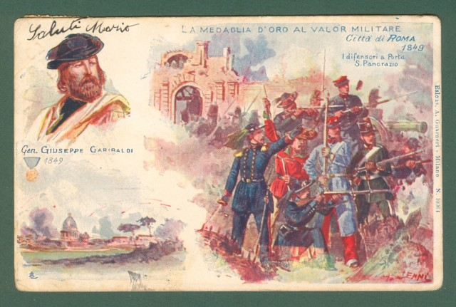 CENNI QUINTO. Città di Roma 1849. I difensori a Porta S. Pancrazio. Cartolina d'epoca viaggiata nel 1905.