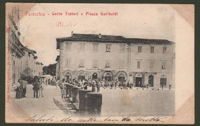FUCECCHIO (Firenze). Corso Tintori e Piazza Garibaldi con grande animazione di persone. Cartolina d'epoca viaggiata nel 1903.