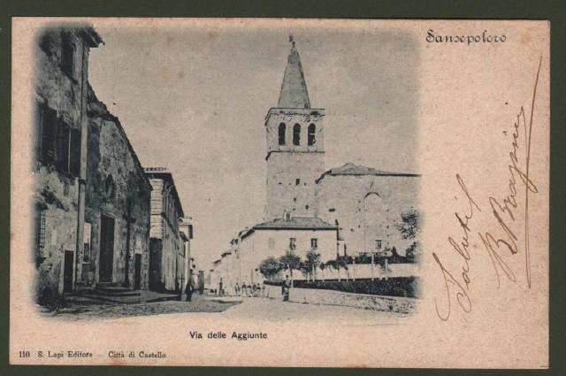 SANSEPOLCRO (Arezzo). Via delle Aggiunte. Cartolina d'epoca viaggiata nel 1900.