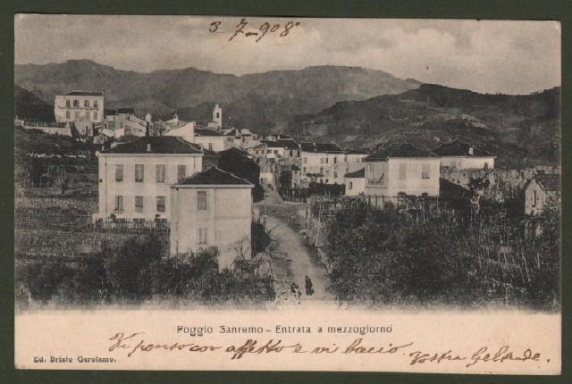 POGGIO SANREMO, Savona. Entrata a mezzogiorno. Cartolina d'epoca viaggiata nel 1908