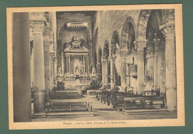 Toscana. PISTOIA. Interno Chiesa S. Bartolomeo. Cartolina d'epoca non viaggiata, circa 1930.