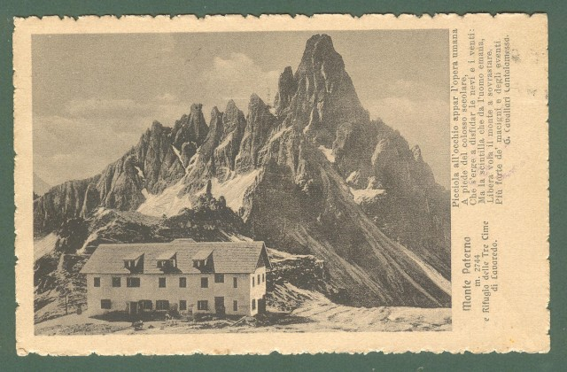 Trentino. MONTE PATERNO, rifugio delle Tre Cime di Lavaredo. Ospedaletto da campo n.100.