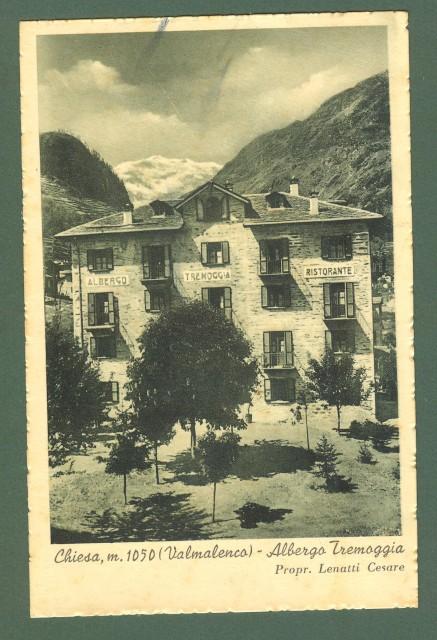 Lombardia. CHIESA, Valmalenco, Sondrio. Albergo Tremoggia. Cartolina d'epoca viaggiata, circa 1935.