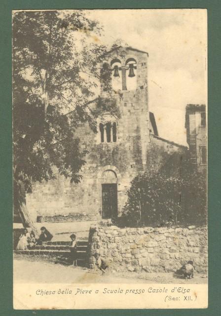 Toscana. CASOLE D'ELSA, Siena. Chiesa della Pieve a Scuola. Cartolina d'epoca viaggiata nel 1911.