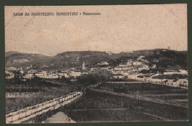 Toscana. MONTELUPO FIORENTINO. Saluti da. Panorama.