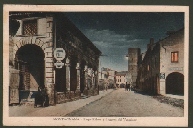 Veneto. MONTAGNANA, Padova. Borgo Eniano e Loggetta del Veneziano. Cartolina d'epoca viaggiata nel 1940.