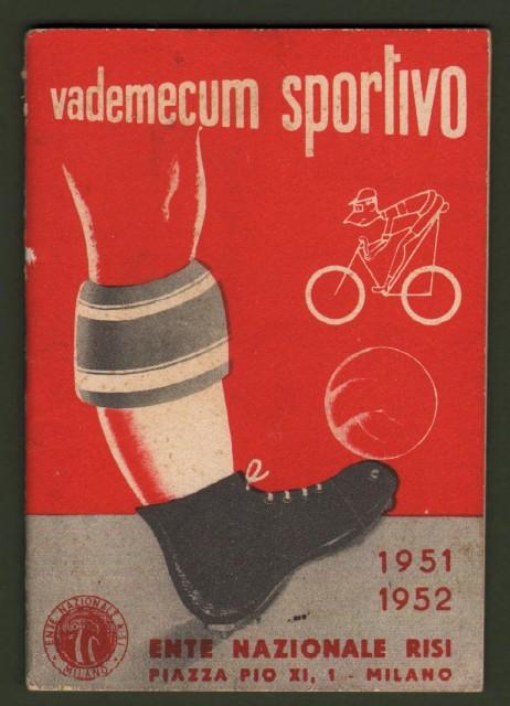 Calcio - Ciclismo. Vademecum sportivo 1951 - 1952.