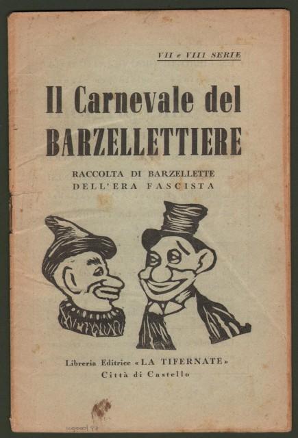 FASCISMO - BARZELLETTE. Il Carnevale del Barzellettiere. Raccolta di Barzellette dell'era fascista.
