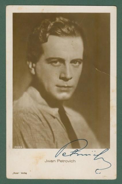 PETROVICH IVAN (Novisad 1896 - Monaco 1962). Celebre attore del cinema muto francese. Firma autografa, Circa 1930.