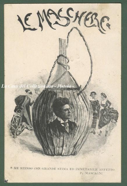 LE MASCHERE di Pietro Mascagni.