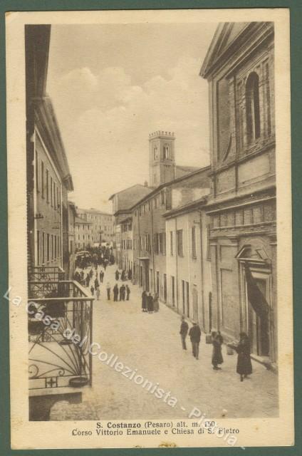 MARCHE. San Costanzo (Pesaro). Corso Vittorio Emanuele. Viaggiata 1937