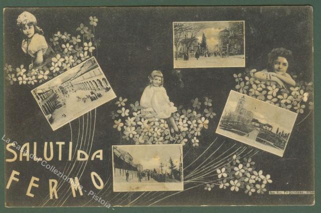 MARCHE. Fermo (Ascoli). Saluti da Fermo. Non viaggiata, 1918