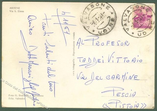 Friuli. ARZENE (Udine). Via S. Elena. Cartolina d'epoca viaggiata nel 1961.