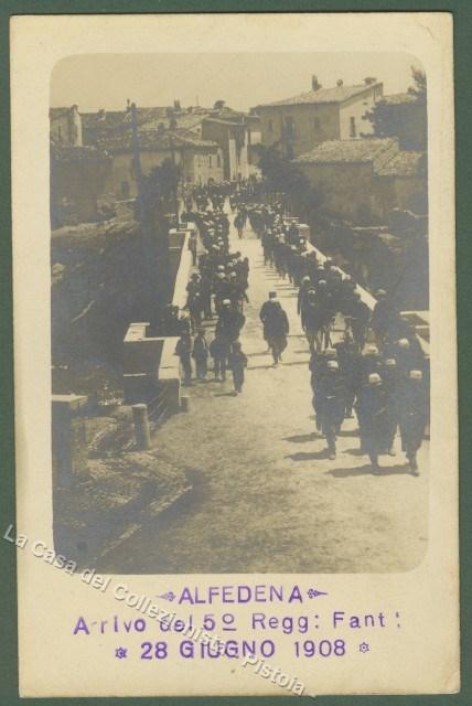 ABRUZZO. ALFEDENA (Aquila). Arrivo del 5'° Reggimento Fanteria, 28 Giugno. Bella cartolina fotografica dell'epoca