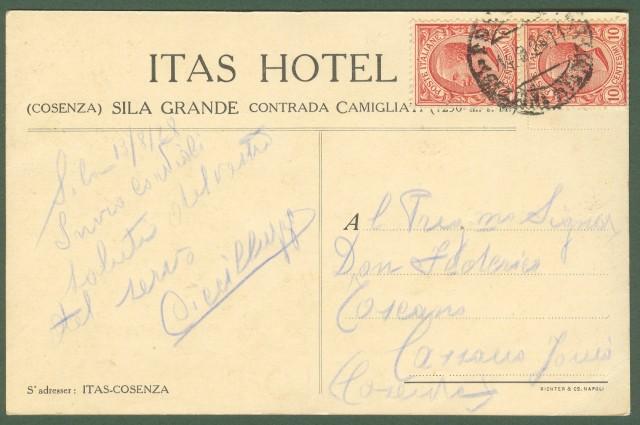 (Calabria - Cosenza) Sila. ITAS HOTEL. Cartolina d'epoca pubblicitaria dell'hotel. Viaggiata nel 1928.
