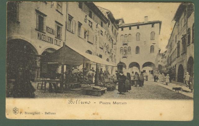 BELLUNO. Piazza Mercato. Cartolina d'epoca non viaggiata, circa 1910.