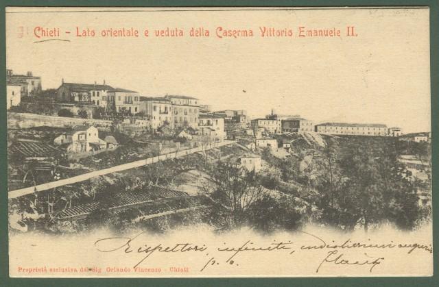 CHIETI. Lato orientale e veduta della Caserma Vittorio Emanuele