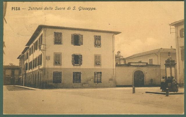 PISA. Istituto delle Suore di S.Giuseppe. Cartolina d'epoca viaggiata nel 1916