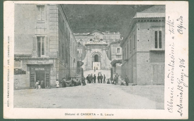 CAMPANIA. S.LEUCIO, (Caserta). Cartolina d'epoca viaggiata nel 1906