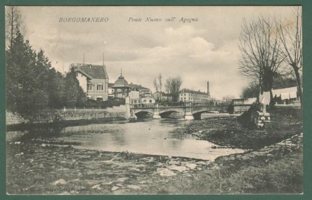 Piemonte. BORGOMANERO, Novara. Ponte Nuovo sull'Agogna. Cartolina d'epoca viaggiata nel 1907.