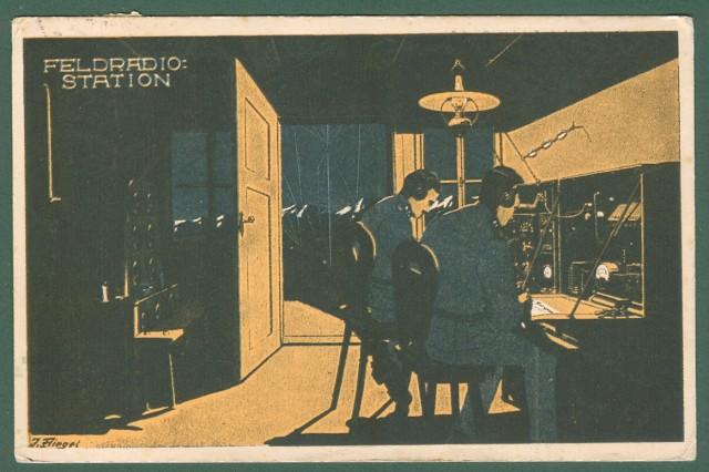 FELD RADIO STATION. Cartolina d'epoca disegnata a colori, viaggiata nel 1917