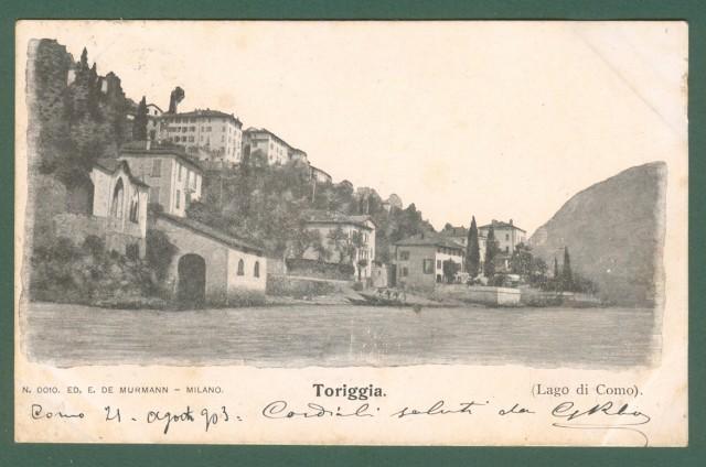Lombardia. TORIGGIA, Lago di Como. Cartolina d'epoca viaggiata nel 1903