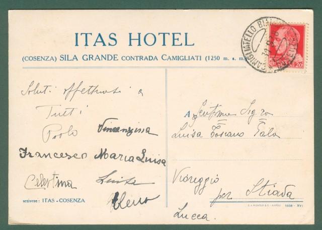 Calabria. COSENZA. La Sila, Contrada Camigliati. Cartolina d'epoca pubblicitaria ITAS HOTEL, viaggiata nel 1938