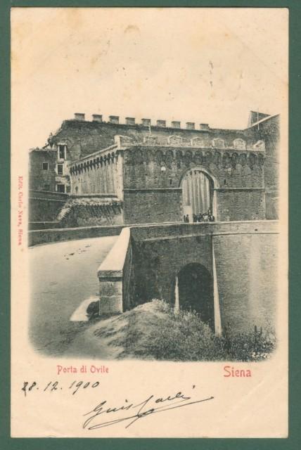 Toscana. SIENA. Porta di Ovile. Cartolina d'epoca viaggiata il 28.12.1900.