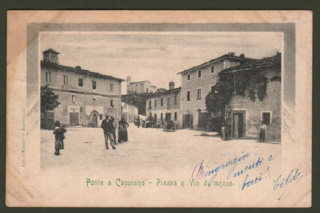PONTE A CAPPIANO (Firenze). Piazza e Via di Mezzo. Bella animazione. Cartolina d'epoca viaggiata nel 1903.