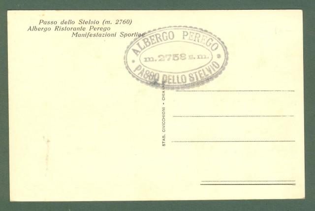 Lombardia. PASSO DELLO STELVIO. Albergo Perego, manifestazioni sportive. Cartolina non viaggiata, circa 1935.