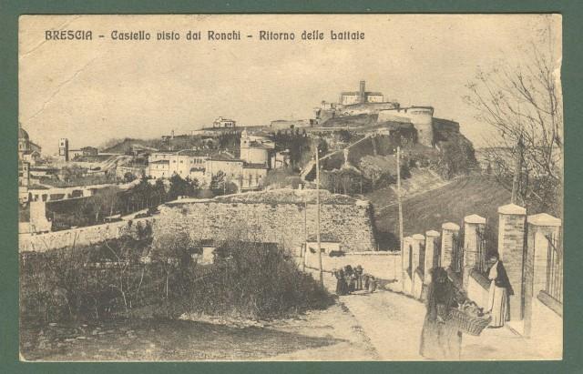 Lombardia. BRESCIA. Il castello visto da Ronchi. Ritorno delle lattaie. Cartolina d'epoca viaggiata nel 1915.
