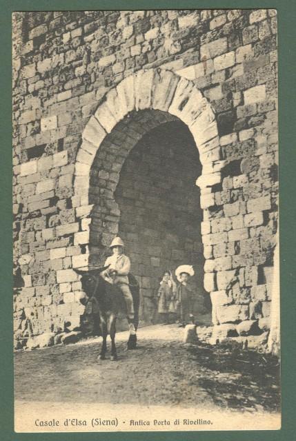 Toscana. CASOLE D'ELSA, Siena. Porta di Rivellino. Cartolina d'epoca viaggiata nel 1908.
