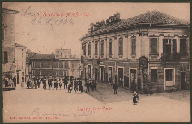 Piemonte. S. SALVATORE MONFERRATO, Alessandria. Piazza Vitt. Emanuele.