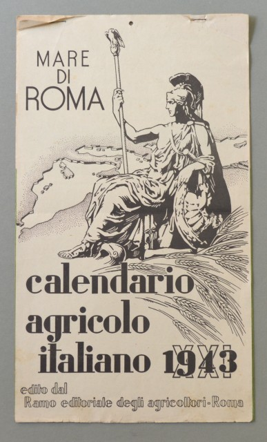 CALENDARIO per l'anno 1943. MARE DI ROMA. CALENDARIO AGRICOLO ITALIANO 1943, composto da 7 fogli con disegni a colori