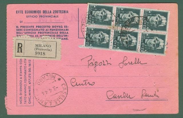 Storia Postale Repubblica Sociale. CARTOLINA PRECETTO RACCOMANDATA  del 03.04.1944 da Milano per Caselle Landi.